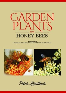 Garden Plants for Honey Bees by Peter Lindtner
