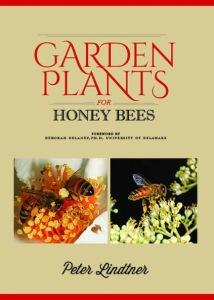 Garden Plants for Honey Bees by Peter Lindtner